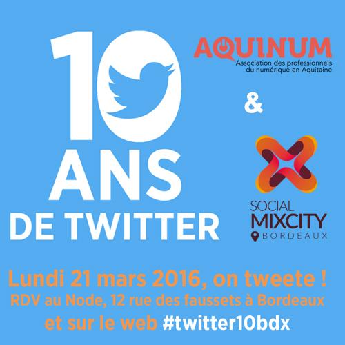 Twitter Bordeaux fete ses 10 ans